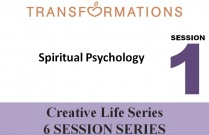 Creative Life Series Seminar 1: Spiritual Psychology
