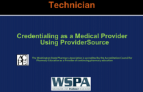 Credentialing as a Medical Provider using ProviderSource for Technicians