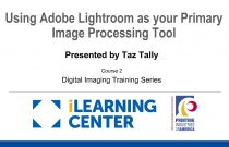 Lightroom Part 2: Using Adobe Lightroom as Your Primary Image Processing Tool