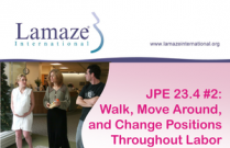 JPE 23.4.2 Healthy Birth Practice #2: Walk, Move Around, and Change Positions Throughout Labor