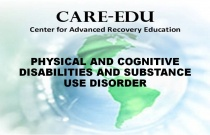 Physical and Cognitive Disabilities and Substance Use Disorder