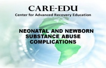 Neonatal and Newborn Substance Abuse Complications