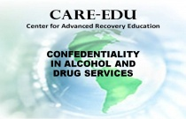 Confidentiality in Alcohol and Drug Services