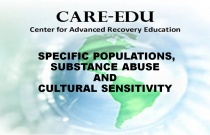 Specific Populations, Substance Abuse and Cultural Sensitivity