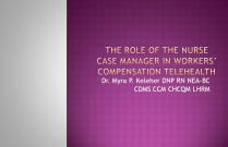 The Role of the Nurse Case Manager in Workers' Compensation Telehealth