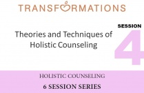 Holistic Counseling Seminar 4: Theories and Techniques of Holistic Counseling
