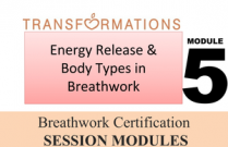 Breathwork Certification, Module 5: Energy Release and Body Types in Breathwork