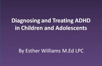 Diagnosing and Treating ADHD in Children and Adolescents