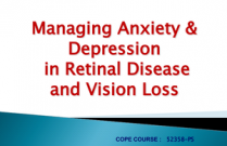 Managing Anxiety & Depression in Retinal Disease COPE 52358-PS