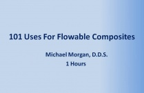 101 Uses For Flowable Composites