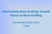 Intermediate Bone Grafting: Growth Factors in Bone Grafting