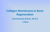 Collagen Membranes in Bone Regeneration