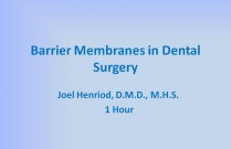 Barrier Membranes in Dental Surgery