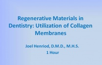 Regenerative Materials in Dentistry: Utilization of Collagen Membranes