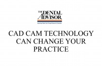 CAD CAM Technology Can Change Your Practice