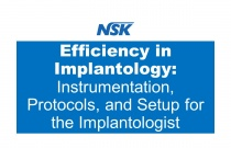 Efficiency in Implantology: Instrumentation, Protocols, and Setup for the Implantologist