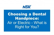 Choosing a Dental Handpiece: Air or Electric - What is Right for You?
