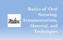 Basics of Oral Suturing: Armamentarium, Material, and Techniques