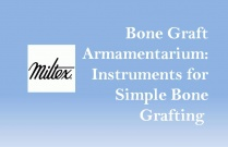 Bone Graft Armamentarium: Instruments for Simple Bone Grafting