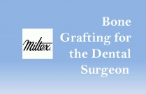 Bone Grafting for the Dental Surgeon