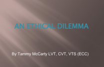 Technician Case Report: An Ethical Dilemma