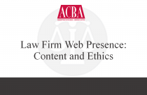 Law Firm Web Presence: Content and Ethics - Recorded: 05/07/15