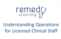 Understanding Operations for Licensed Clinical Staff
