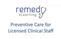Preventive Care for Licensed Clinical Staff
