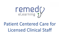 Patient Centered Care for Licensed Clinical Staff