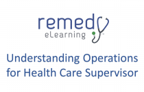 Understanding Operations for Health Care Supervisor