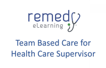 Team Based Care for Health Care Supervisor