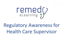 Regulatory Awareness for Health Care Supervisor