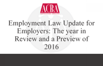 Employment Law Update for Employers: The Year in Review and a Preview of 2016 - Recorded: 12/02/15