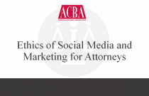 Ethics of Social Media and Marketing For Attorneys - Recorded: 01/26/16