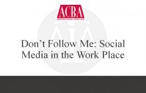 Don't Follow Me: Social Media In the Work Place - Recorded: 04/13/16