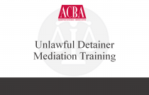 Unlawful Detainer Mediation Training - Recorded: 05/19/16