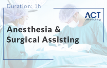 Anesthesia and Surgical Assisting