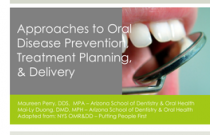 Module 9: Approaches to Oral Disease Prevention, Treatment Planning, & Delivery