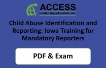Child Abuse Identification and Reporting: Iowa Training for Mandatory Reporters