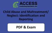 Child Abuse and Maltreatment/Neglect: Identification and Reporting