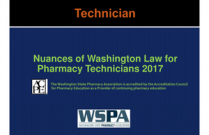 Nuances of Washington Law for Pharmacy Technicians 2017