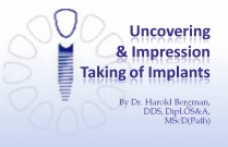 Course 5: Uncovering & Impression Taking of Implants