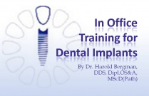 Course 15: In Office Training for Dental Implants
