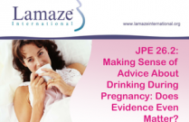 JPE 26.2: Making Sense of Advice About Drinking During Pregnancy: Does Evidence Even Matter?