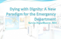 Dying with Dignity: A New Paradigm for the Emergency Department