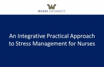 An Integrative Practical Approach to Stress Management for Nurses