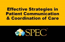 Effective Strategies in Patient Communication & Coordination of Care