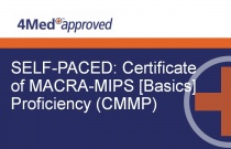 SELF-PACED: Certificate of MACRA-MIPS [Basics] Proficiency (CMMP)