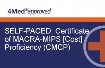 SELF-PACED: Certificate of MACRA-MIPS [Cost] Proficiency (CMCP)