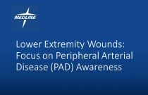 Lower Extremity Wounds: Focus on Peripheral Arterial Disease (PAD) Awareness